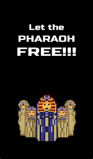 Let the Pharaoh FREE!!! Screenshot