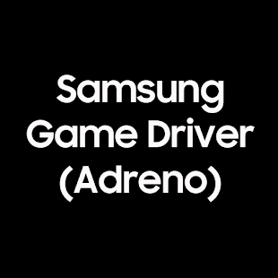 Samsung GameDriver - Adreno (S20/N20) Screenshot