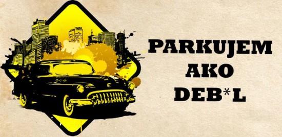 Parkujem ako debl