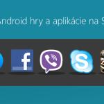 TOP 15 najsťahovanejšie Android hry a aplikácie na Slovensku [Júl 2014]