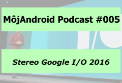 MojAndroid Podcast 005
