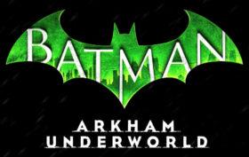 Batman Arkham Underworld cover