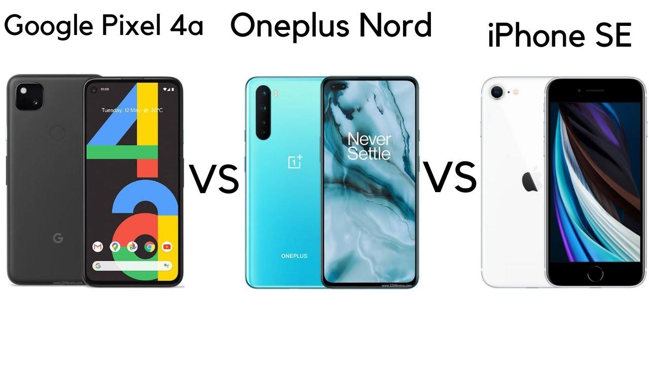 Google Pixel 4a vs OnePlus Nord vs Apple iPhone SE porovnanie