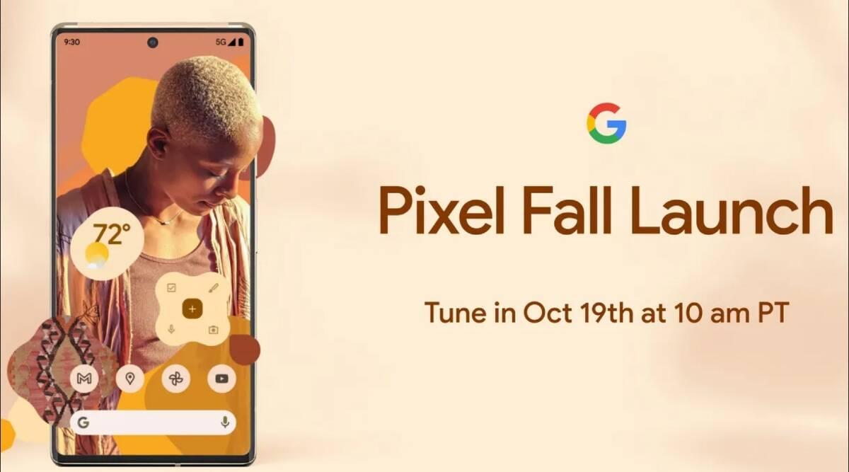 Google Pixel 6 Pixel Fall Launch