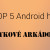 TOP 5 Android hry | Návykové arkádovky